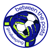 Between The Posts Goalkeeping